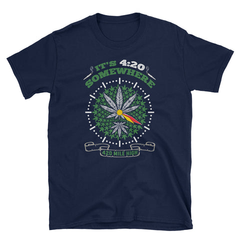 It's 4:20 Somewhere Short-Sleeve Unisex Navy T-Shirt | 420 Mile High