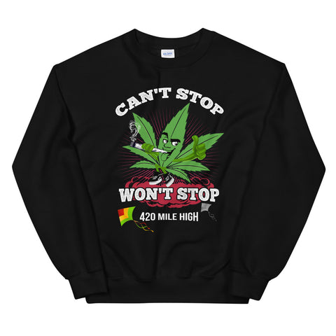 Can't Stop Won't Stop Sweatshirt Black Color | 420 Mile High