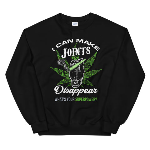 I Can Make Joints Disappear Sweatshirt Black Color | 420 Mile High