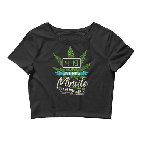 Women's 4:29 Give Me A Minute Weed Crop Top