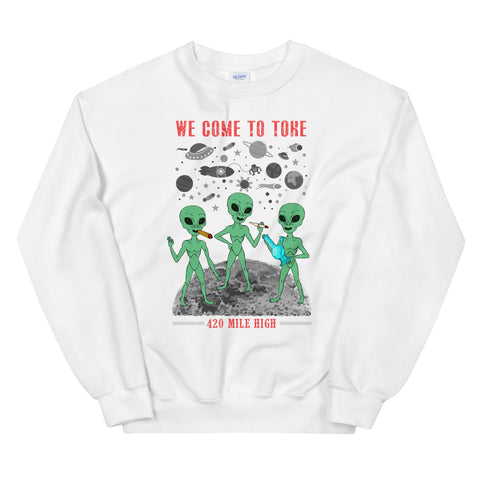 We Come To Toke White Sweatshirt | 420 Mile High