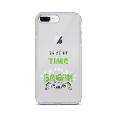 4:20 Time For A Break iPhone Case - 420 Mile High