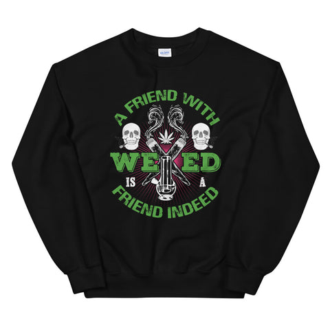 A Friend With Weed Sweatshirt Black Color | 420 Mile High
