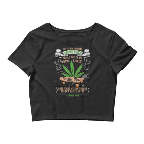 Womens Skateboard And Weed Crop Top - 420 Mile High