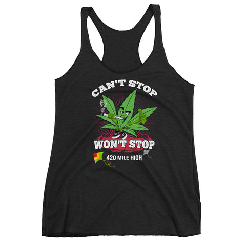 Women's Can't Stop Won't Stop Weed Racerback Tank Top - 420 Mile High