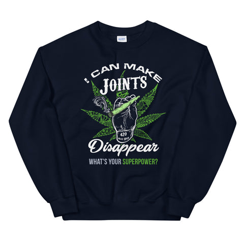 I Can Make Joints Disappear Sweatshirt Navy Color | 420 Mile High
