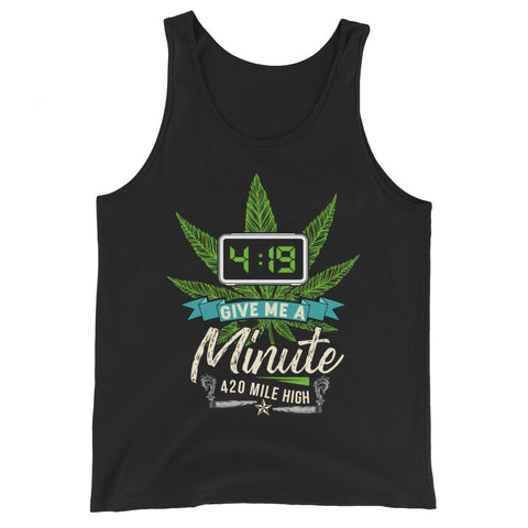 4:19 Give Me A Minute Tank Top - 420 Mile High