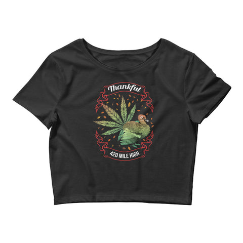 Women's Thankful For Weed Crop Top