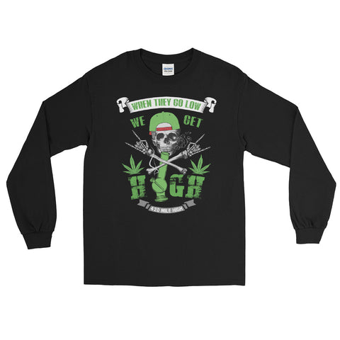 We Get High Weed Long Sleeve T-Shirt - 420 Mile High