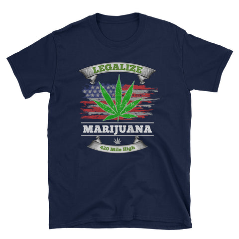 Legalize Marijuana T-Shirt - 420 Mile High
