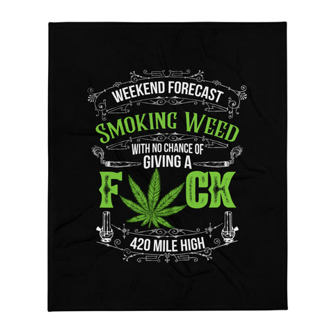 Weekend Weed Forecast Throw Blanket