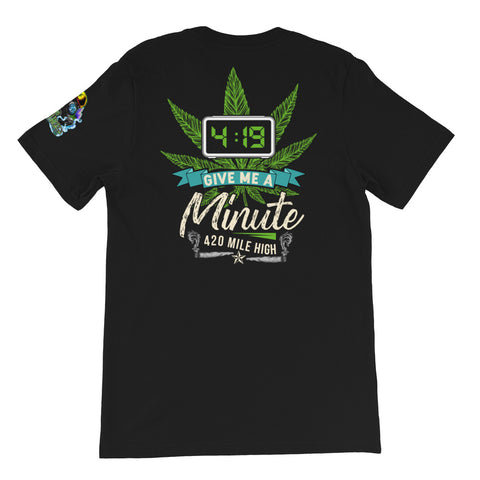 4:19 Give Me A Minute Back Print Black T-Shirt | 420 Mile High