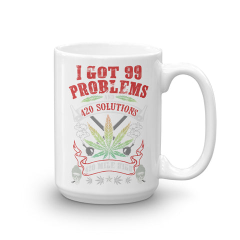 I Got 99 Problems Mug - 420 Mile High