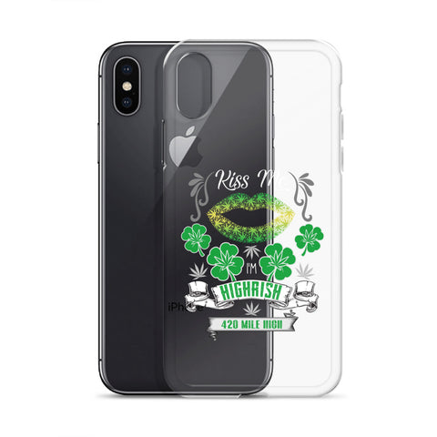 Kiss Me I'm Highrish Weed iPhone Case - 420 Mile High