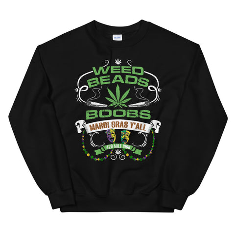 Weed Beads Boobs Sweatshirt Black Color | 420 Mile High
