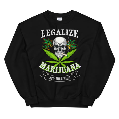 Legalize Marijuana Sweatshirt Black Color | 420 Mile High