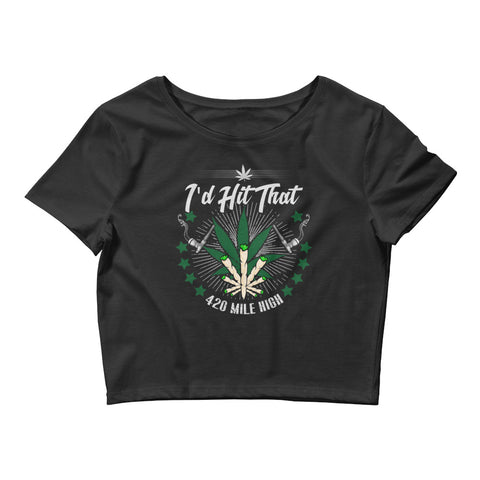 Womens I'd Hit That Crop Top - 420 Mile High