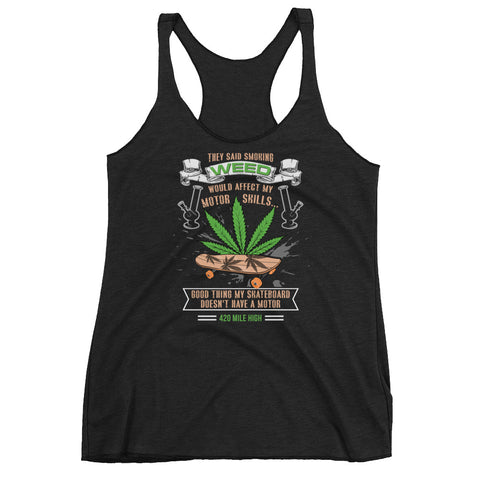 Women's Skateboard and Weed Racerback Tank Top - 420 Mile High