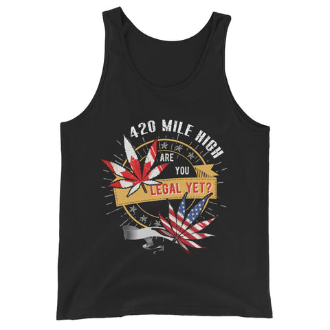 Legal Yet Weed Tank Top - 420 Mile High
