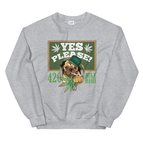 Yes Please Sweatshirt Light Gray Color | 420 Mile High