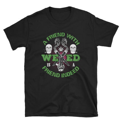 A Friend With Weed Short-Sleeve Unisex T-Shirt Black Color | 420 Mile High