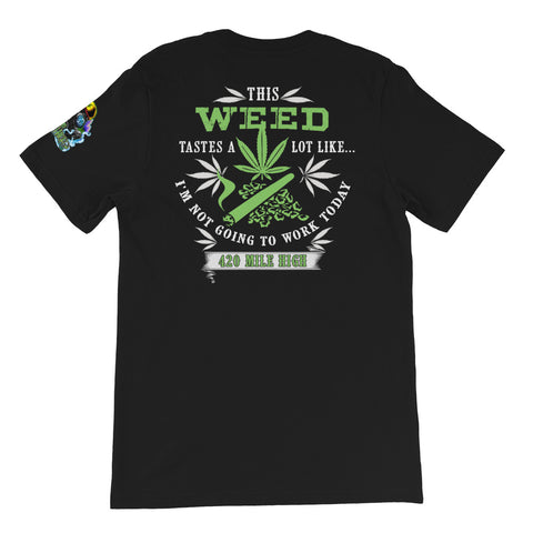 This Weed Tastes A Lot Like Back Print Black T-Shirt | 420 Mile High
