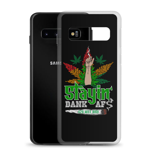 Stayin Dank AF Samsung Phone Case | 420 Mile High