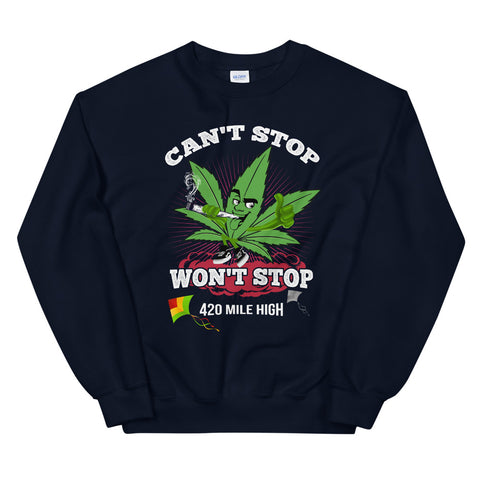 Can't Stop Won't Stop Sweatshirt Navy Color | 420 Mile High
