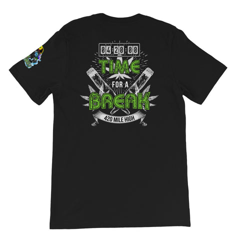 4:20 Time For A Break Weed Short-Sleeve Unisex Back Print T-Shirt