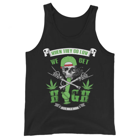 We Get High Weed Tank Top - 420 Mile High