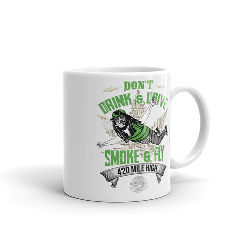 Don't Drink And Drive Mug - 420 Mile High