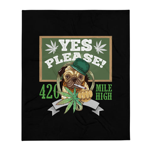 Yes Please Weed Throw Blanket