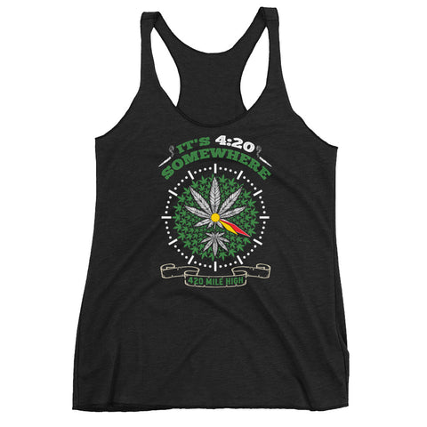 Women's It's 4:20 Somewhere Weed Racerback Tank Top - 420 Mile High