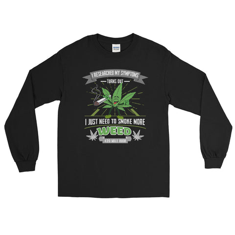 Smoke More Weed Long Sleeve T-Shirt - 420 Mile High