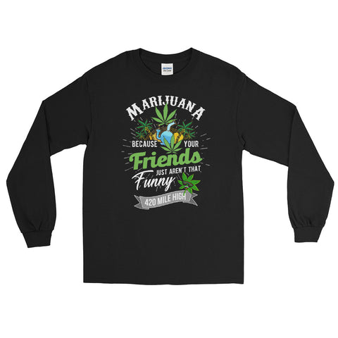 Marijuana Long Sleeve T-Shirt - 420 Mile High
