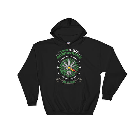 It's 4:20 Somewhere Weed Pullover Sweatshirt Hoodies - 420 Mile High