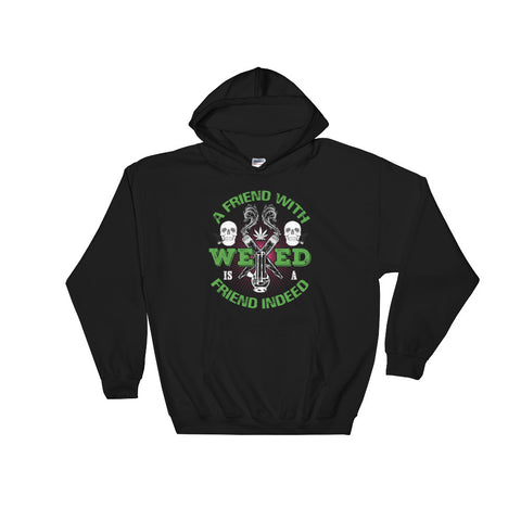 A Friend With Weed Pullover Sweatshirt Hoodies - 420 Mile High