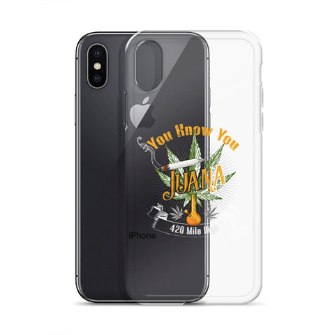 You Know You Juana Weed iPhone Case - 420 Mile High