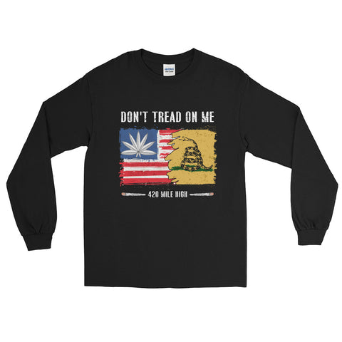 Don't Tread On Me Long Sleeve T-Shirt | 420 Mile High