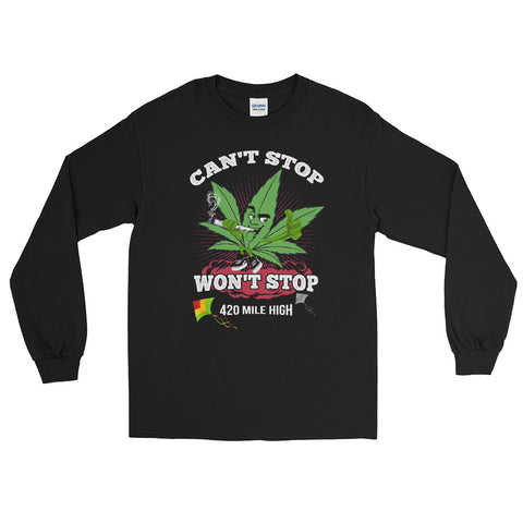 Can't Stop Won't Stop Long Sleeve T-Shirt - 420 Mile High