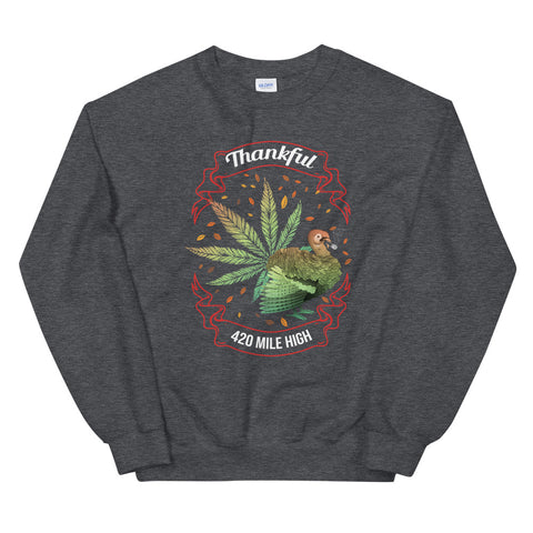 Thankful For Weed Sweatshirt Dark Heather Color | 420 Mile High