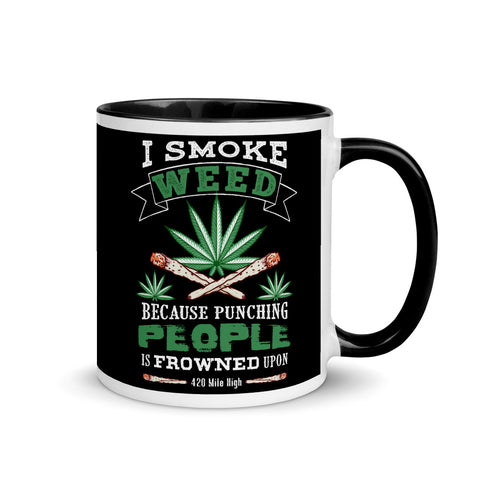 420 I Smoke Weed Coffee Mugs | 420 Mile High