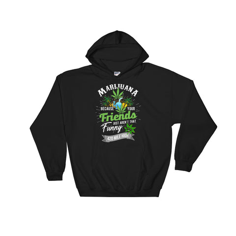 Marijuana Pullover Sweatshirt Hoodies - 420 Mile High