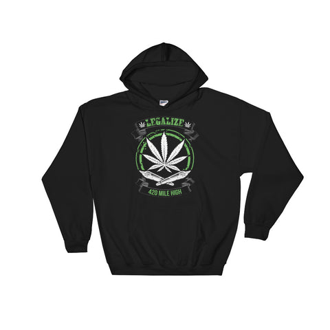 Legalize Marijuana Pullover Sweatshirt Hoodie - 420 Mile High