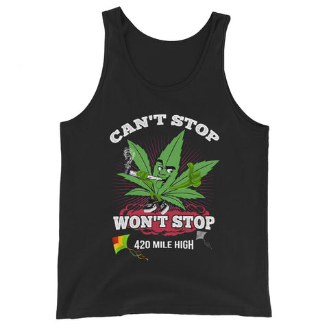 Can't Stop Won't Stop Weed Tank Top - 420 Mile High