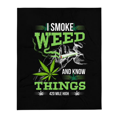 I Smoke Weed Throw Blanket