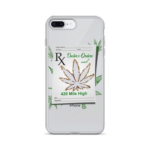 Doctor's Orders Weed iPhone Case - 420 Mile High