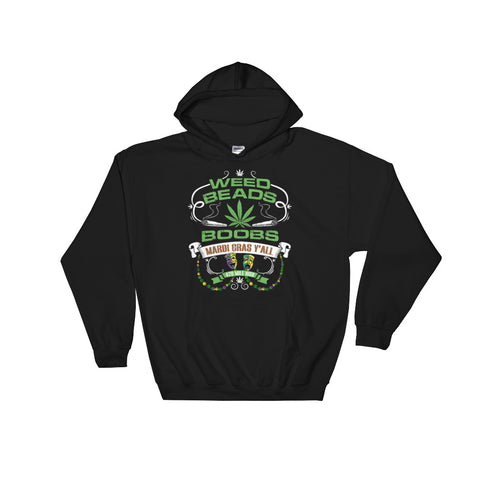 Weed Beads N Boobs Pullover Sweatshirt Hoodie - 420 Mile High