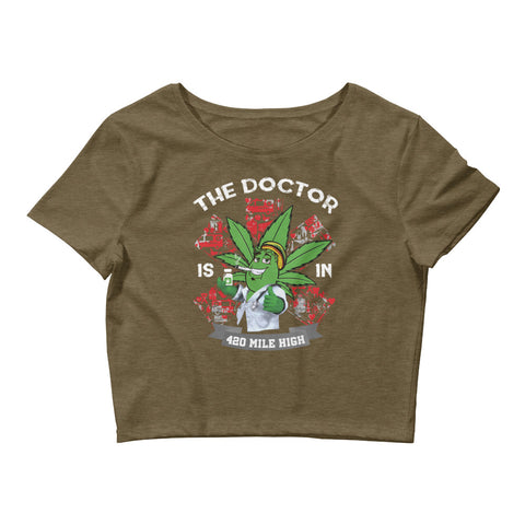 Womens The Weed Doctor Is In Crop Top - 420 Mile High