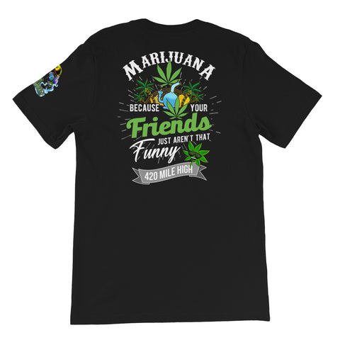 Marijuana Weed Short-Sleeve Unisex Back Print T-Shirt
